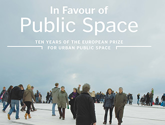 "Catalogue ""In favor of Public Space; ten years of the european prize for urban public space"""