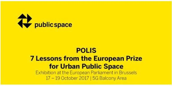 "The European Parliament Shows the Exhibition ""Polis: 7 Lessons from the European Prize for Urban Public Space"""